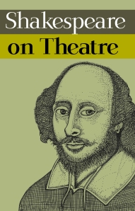 Shakespeare on Theatre (£10.99)
