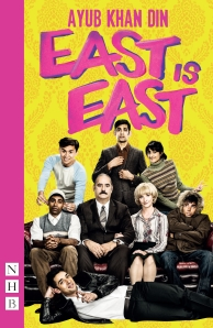 East is East - the new edition published alongside the revival at Trafalgar Studios