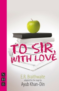 To Sir, With Love - published alongside the 2013 production