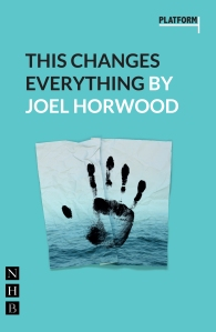 This Changes Everything by Joel Horwood